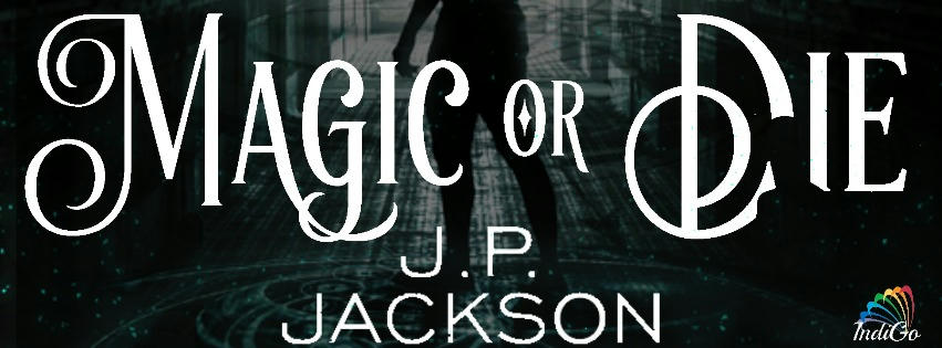 JP Jackson - Magic or Die CRBanner