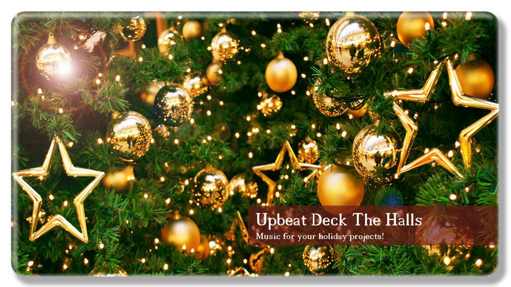 Upbeat Deck The Halls - 2