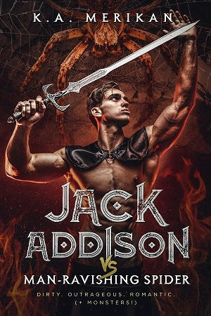 K.A. Merikan - Jack Addison vs. Man-Ravishing Spider Cover