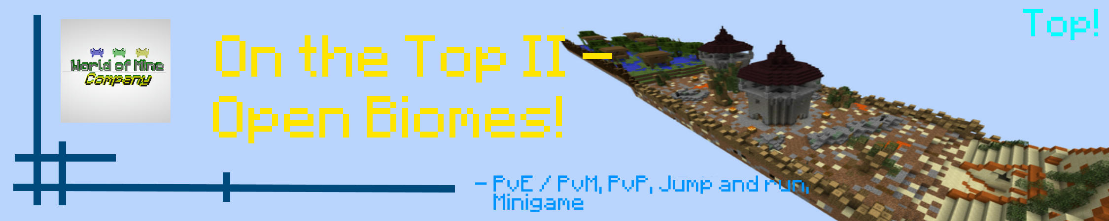 On the Top II - Open Biomes