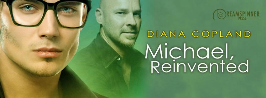 Diana Copland - Michael, Reinvented Banner