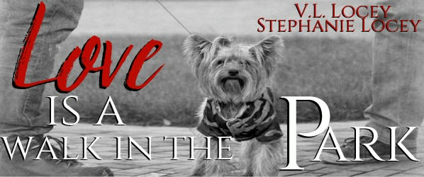 V.L. Locey & Stephanie Locey - Love Is A Walk In The Park Banner