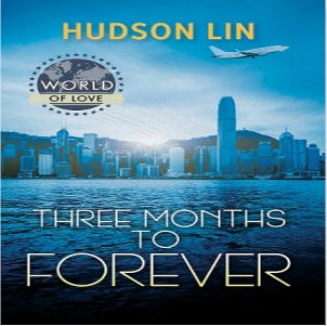 Hudson Lin - Three Months to Forever Square