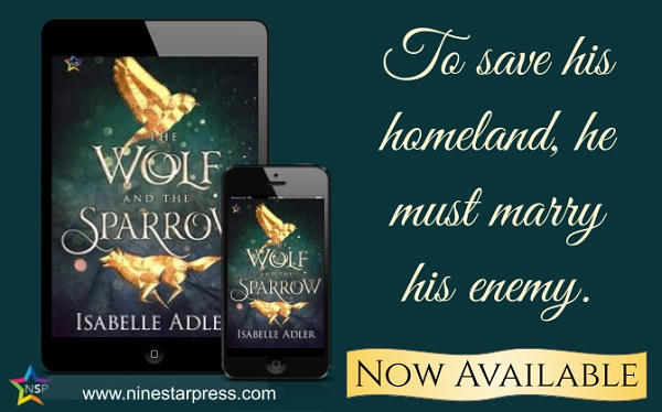 Isabelle Adler - The Wolf and the Sparrow Now Available