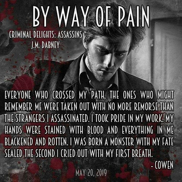 J.M. Dabney - By Way of Pain Promo 1
