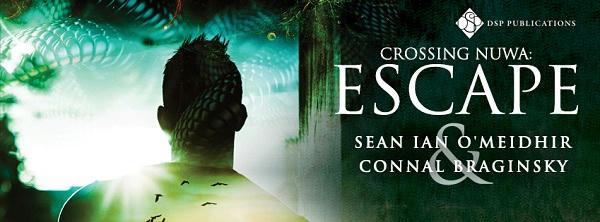 Sean Ian O'Meidhir and Connal Braginsky - Escape Banner s