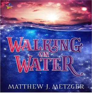 Matthew J. Metzger - Walking on Water Square