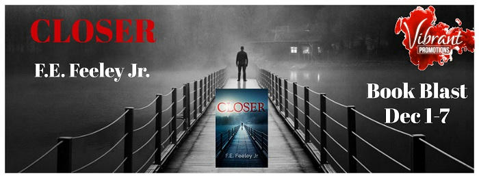F.E. Feeley - Closer Book Blast Banner