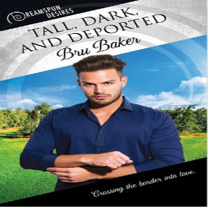 Bru Baker - Tall, Dark, and Deported Square
