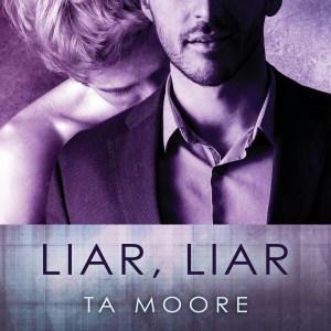 T.A. Moore - Liar, Liar Square