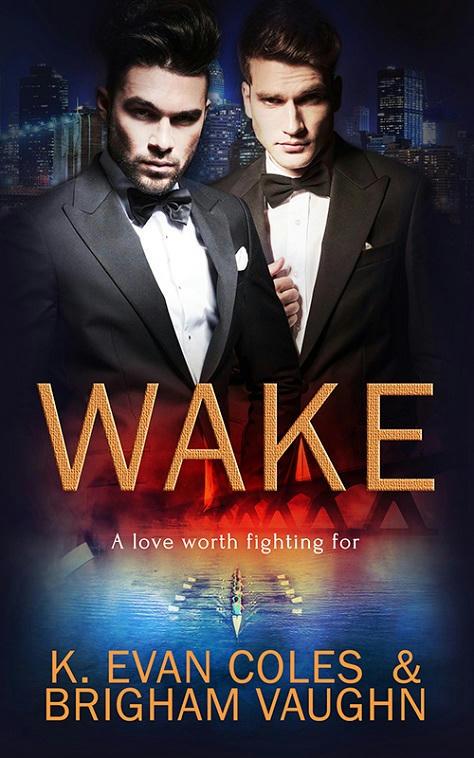 K. Evan Coles & Brigham Vaughn - Wake Cover