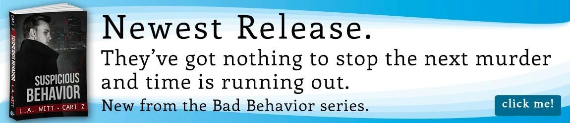 L.A. Witt & Cari Z - Suspicious Behavior Riptide Banner 1