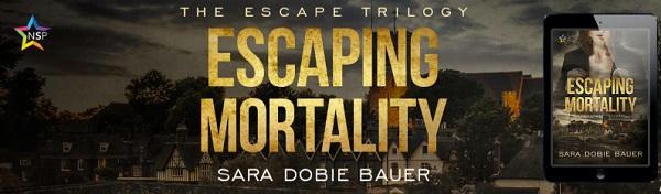 Sara Dobie Bauer - Escaping Mortality NineStar Banner