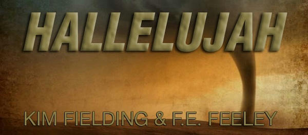 Kim Fielding and F.E. Feeley, Jr. - Hallelujah Banner