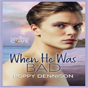 Poppy Dennison - When He Was Bad Square