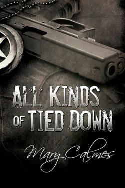 Mary Calmes - All Kinds of Tied Down Cover