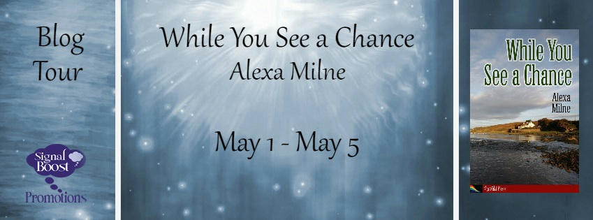 Alexa Milne - While You See a Chance RT Banner