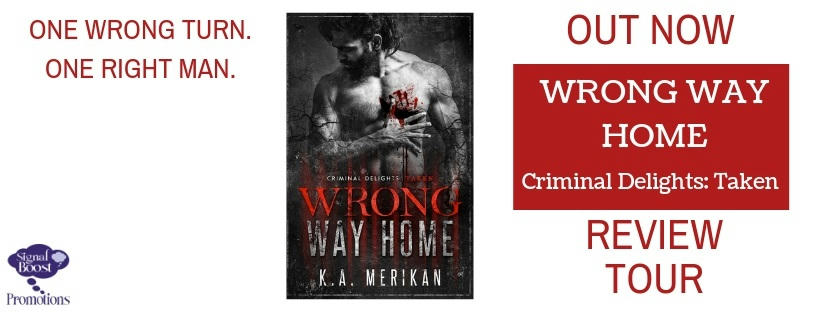 K.A. Merikan - Wrong Way Home RTBanner-4