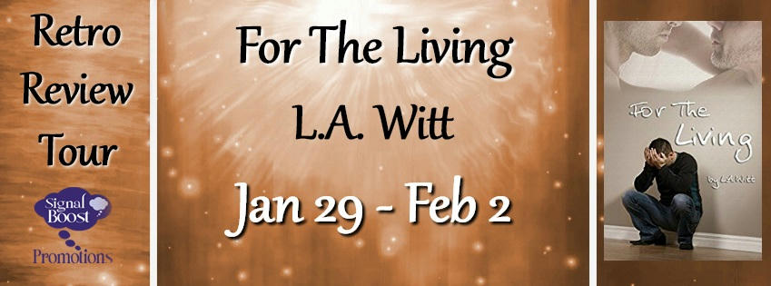 L.A. Witt - For The Living RTBanner