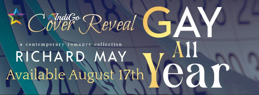 Richard May - Gay All Year Reveal Banner
