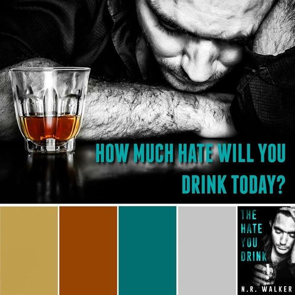 N.R. Walker - The Hate You Drink Promo 1