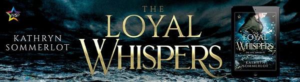 Kathryn Sommerlot - The Loyal Whispers NineStar Banner