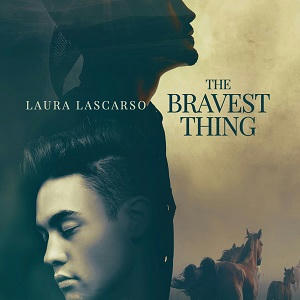 Laura Lascarso - The Bravest Thing Square