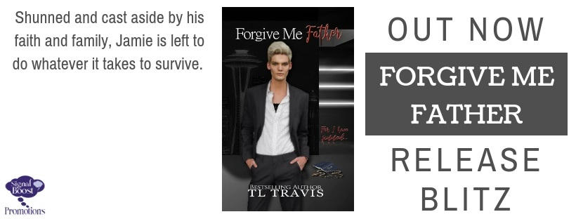 T.L. Travis - Forgive Me Father RB Banner-43