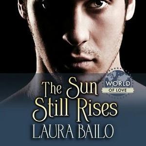 Laura Bailo - The Sun Still Rises Square