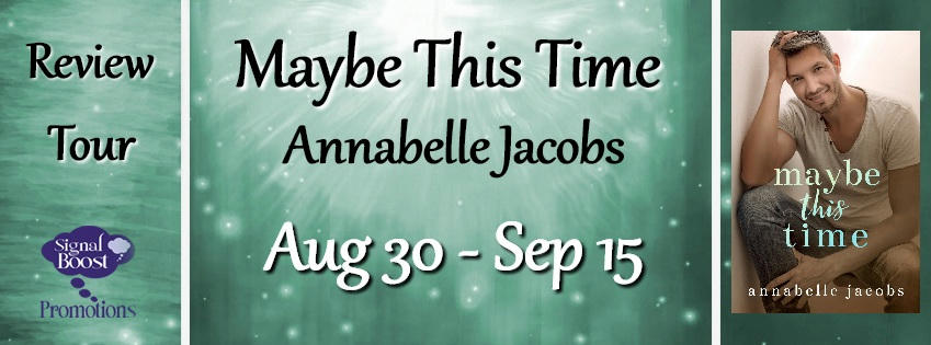 Annabelle Jacobs - Maybe This Time RTBanner