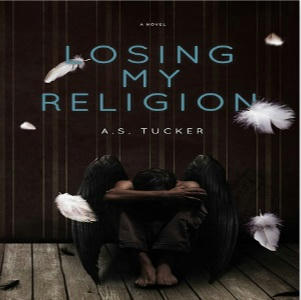 A.S. Tucker - Losing My Religion Square