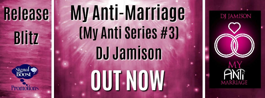 D.J. Jamison - My Anti-Marriage RBBanner
