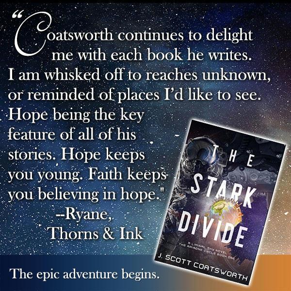 J. Scott Coatsworth - The Stark Divide Promo 4