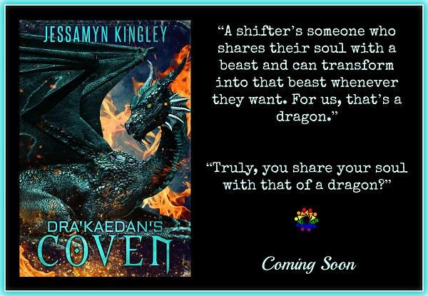 Jessamyn Kingley - Dra'Kaedan's Coven COVEN TEASER 1-2