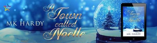 M.K. Hardy - A Town Called Noelle NineStar Banner