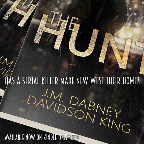J.M. Dabney & Davidson King - The Hunt Promo 2