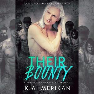 K.A. Merikan - Their Bounty Promo s
