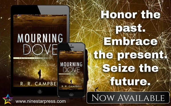 R.R. Campbell - Mourning Dove Now Available