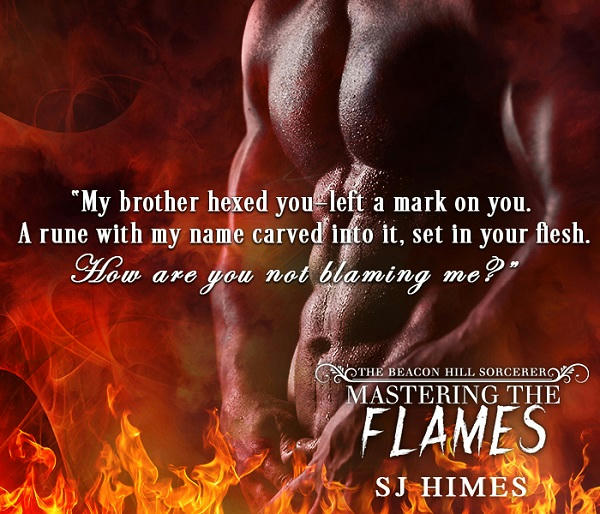 S.J. Himes - Mastering the Flames Teaser8