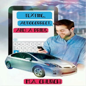 M.A. Church - Texting, AutoCorrect, and a Prius Square