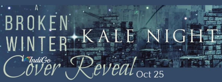 Kale Night - A Broken Winter Reveal Banner