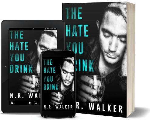 N.R. Walker - The Hate You Drink 3d Promo