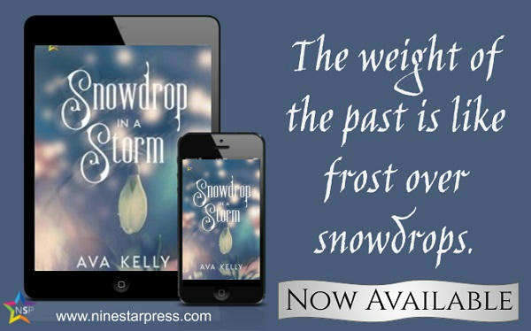 Ava Kelly - Snowdrop in a Storm Now Available