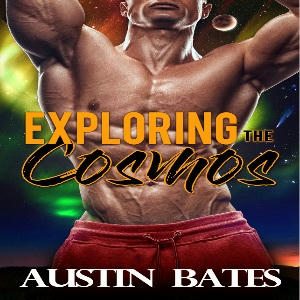 Austin Bates - Exploring the Cosmos