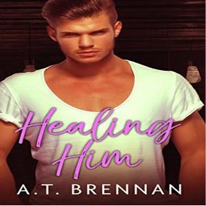 AT Brennan - Healing Him Square