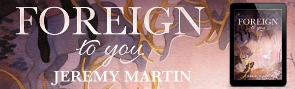 Jeremy Martin - Foreign to You NineStar Banner