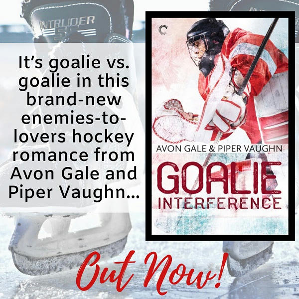 Avon Gale and Piper Vaughn - Goalie Interference Graphic 2