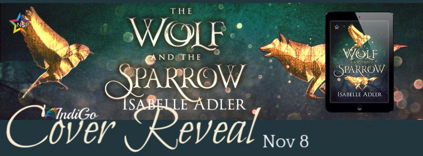 Isabelle Adler - The Wolf and the Sparrow Reveal Banner