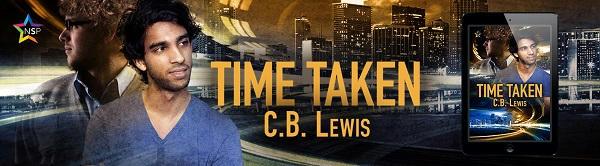 C.B. Lewis - Time Taken NineStar Banner
