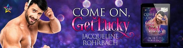 Jacqueline Rohrbach - Come On, Get Lucky NineStar Banner